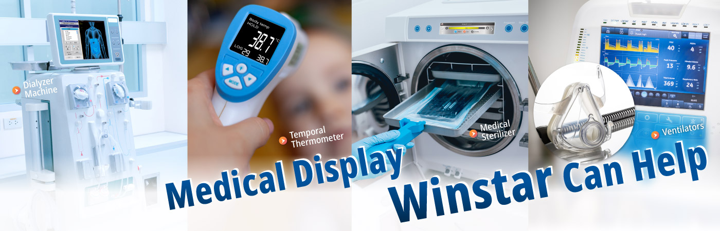 Medical Displays, Winstar Can Help